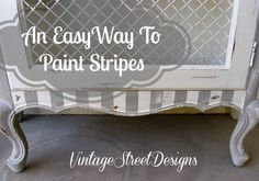 A Quick & Easy Way To Paint Stripes ~ Vintage Street Designs (11)