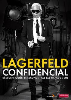 Lagerfeld confidential [Vídeo-DVD] : descubre quién se esconde tras las gafas de sol / Realitism Films presenta ; un film de Rodolphe Marconi