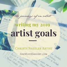Writing My 2019 Artist Goals