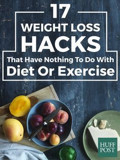 17 simple weight loss hacks have nothing to do with diet or exercise! See real results with these tricks