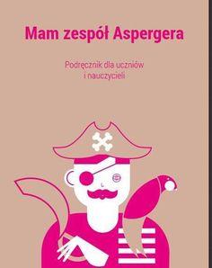 Mam Zespół Aspergera - darmowy podręcznik