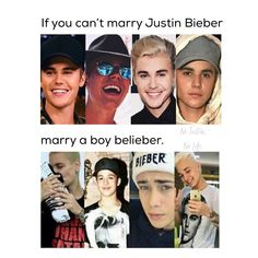 Give me one. Plz plz plz  I want to marry justin but I can take belieber boy as a second choice