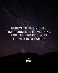Here's to the nights that turned into morning, and the friends who turned into family #techno