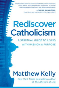 Rediscover Catholicism - Matthew Kelly | Christianity |452249288: Rediscover Catholicism - Matthew Kelly | Christianity… #Christianity