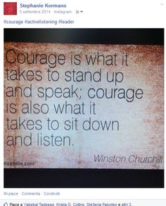 the courage in listening