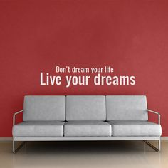 Don't dream your life, live your dreams wall decal quote $29