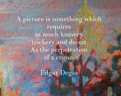 #Degas quote on my #painting .
