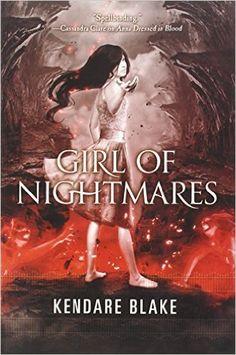 Amazon.com: Girl of Nightmares (Anna Dressed in Blood Series) (9780765328687): Kendare Blake: Books