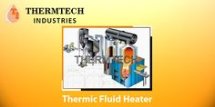 #thermicfluidheater For More Details Please Visit us online at:http://goo.gl/rMOUJW