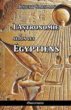 L'Astronomie Selon Les Egyptiens de Albert Slosman https://www.amazon.fr/dp/191022099X/ref=cm_sw_r_pi_dp_Jx9exbZY44M35