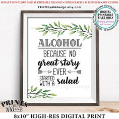 "Alcohol Because No Great Story Ever Started With A Salad Funny Wedding Greenery, Eucalyptus Sage Botanical, PRINTABLE 8x10"" Bar Sign <ID>"