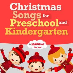 BEST Christmas Songs for Preschool and Kindergarten.  Classics and originals.  #christmas #preschool #kindergarten
