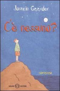 C'è nessuno? - Jostein Gaarder - Libro - Salani - | IBS