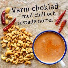 Varm choklad med chili och rostade nötter! Receptet finns i meny 30. 😊  www.allaater.se