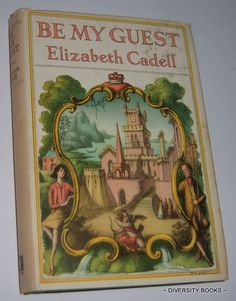 BE MY GUEST, by Elizabeth Cadell.