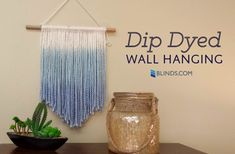 Macrame, the beloved past time of 70's housewives, is back in a big way. Try our ultra simple version paired with a dip dye technique.