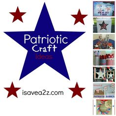 Do It Yourself Patriotic Crafts Ideas!  You are gonna love these!