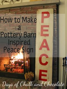 Days of Chalk and Chocolate: How to Make a Pottery Barn Inspired PEACE Sign