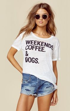 Chaser New Bohemian Clothes Weekends Coffee & Dogs Tee