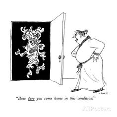 """""""How dare you come home in this condition!"""" - New Yorker Cartoon Premium Giclee Print by Al Ross at AllPosters.com"""