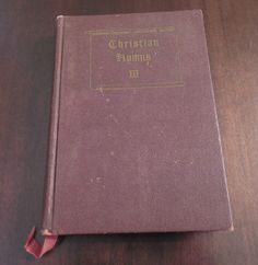 Christian Hymns III LO Sanderson Gospel Advocate Co 1966 Hardcover