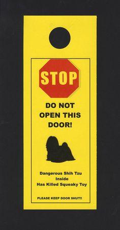 Dangerous Shih Tzu Inside - Has Killed Squeaky Toy. $5.00, via Etsy.