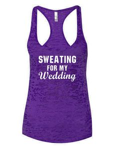Bride work out tank Sweating For My Wedding Bridal by Bride2Wifey