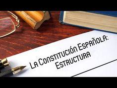 La Constitución Española (II): Estructura - YouTube