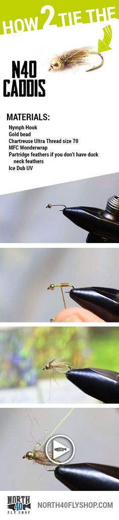 Learn how to tie a N40 Caddis!
