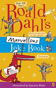 Booktopia has Roald Dahl's Marvellous Joke Book by Roald Dahl. Buy a discounted Paperback of Roald Dahl's Marvellous Joke Book online from Australia's leading online bookstore. Roald Dahl Books, Book Authors, Reading Online, Books Online, Quentin Blake, Book People, Penguin Books, Got Books, What To Read