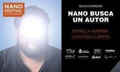 NANO FOTO FESTIVAL 2016 - NANO BUSCA UN AUTOR Festival Of Light, Photography Courses, Exhibitions, Buenos Aires, Author, School