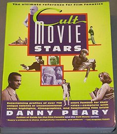 Cult Movie Stars by Danny Peary