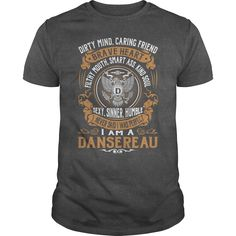 DANSEREAU Last Name, Surname Tshirt #gift #ideas #Popular #Everything #Videos #Shop #Animals #pets #Architecture #Art #Cars #motorcycles #Celebrities #DIY #crafts #Design #Education #Entertainment #Food #drink #Gardening #Geek #Hair #beauty #Health #fitness #History #Holidays #events #Home decor #Humor #Illustrations #posters #Kids #parenting #Men #Outdoors #Photography #Products #Quotes #Science #nature #Sports #Tattoos #Technology #Travel #Weddings #Women