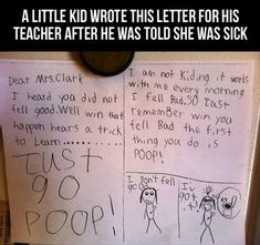 Funny letter to a sick teacher from a little kid...please enlarge and read. Hilarious.