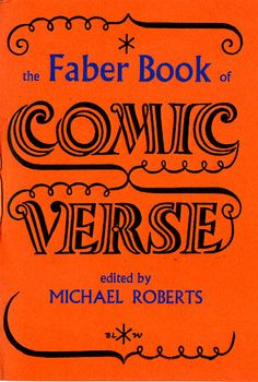 The Faber Book of Comic Verse edited by Michael Roberts by Faber Books, via Flickr