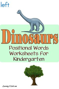 Dinosaurs Positional Words Worksheets for Kindergarten