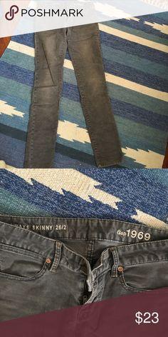 Gap Skinny Cords Size 2. Medium grey. GAP Jeans Skinny
