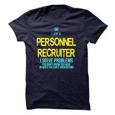I am a Personnel Recruiter T-Shirts, Hoodies. ADD TO CART ==► https://www.sunfrog.com/LifeStyle/I-am-a-Personnel-Recruiter-17994835-Guys.html?id=41382