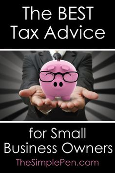 The BEST Tax Advice for Small Business Owners