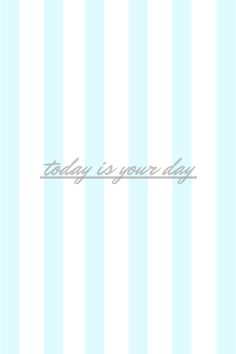 today-is-your-day-pw.png (1334×2001)