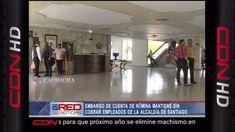 Santiago: Empleados De La Alcaldía Aún No Cobran Por Embargo De Cuenta