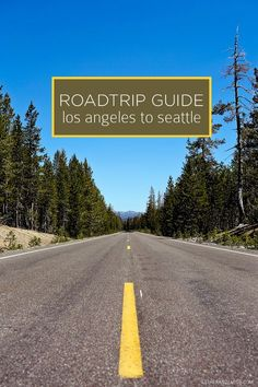 "Road Trip USA | Travel guide for a road trip from Los Angeles to Seattle! and I say:"" Let's Go!"""