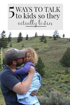 5 ways to get kids to listen - perfect for preschoolers and under, but really great reminders for parents in all walks of life. #parenting