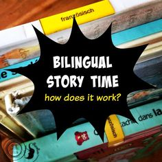 #Bilingual story time: how does it work?