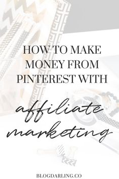 Make Money from Pinterest | Make money online without a blog | Make money from affiliate marketing