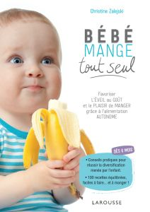 Buy or Rent Bébé mange tout seul as an eTextbook and get instant access. With VitalSource, you can save up to compared to print. Montessori, Ex Machina, Breastfeeding Tips, Baby Feeding, Lunch Recipes, Crockpot, I Am Awesome, Nutrition, Fruit