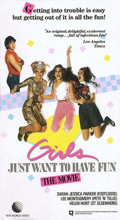 I loved this movie so much. Another early Sarah Jessica Parker and Helen Hunt movie... Girls Just Wanna Have Fun
