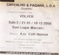 Cinema: VOLVER @ Quarteto, Lisboa, a 10 de Dezembro de 2006.