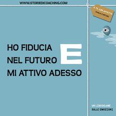 Ho fiducia nel futuro E mi attivo adesso www.storiedicoaching.com #coaching #presente #futuro #fiducia #impegno #cambiamento