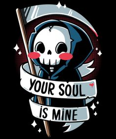 Your soul is mine from Qwertee Cute Cartoon Drawings, Cartoon Kunst, Cute Animal Drawings, Cartoon Art, Cartoon Faces, Grim Reaper Art, Grim Reaper Cartoon, Reaper Drawing, Cute Animal Quotes